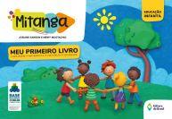 MITANGA MEU PRIMEIRO LIVRO - EDUCAÇÃO INFANTIL