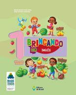 BRINCANDO COM INGLÊS -  VOLUME 1