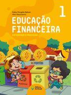 EDUCAÇÃO FINANCEIRA: ENTENDER E PRATICAR 1