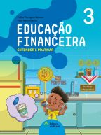 EDUCAÇÃO FINANCEIRA: ENTENDER E PRATICAR 3