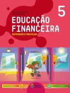 EDUCAÇÃO FINANCEIRA: ENTENDER E PRATICAR 5