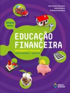 EDUCAÇÃO FINANCEIRA: ENTENDER E PRATICAR - VOLUME ÚNICO
