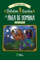 DETETIVE CECILIA E A AREA DE SOMBRA