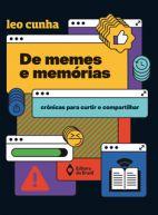 DE MEMES E MEMORIAS