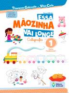 ESSA MAOZINHA VAI LONGE - CALIGRAFIA 1 ANO - 2021
