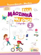 ESSA MAOZINHA VAI LONGE - CALIGRAFIA 2 ANO - 2021