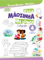 ESSA MAOZINHA VAI LONGE - CALIGRAFIA 4 ANO - 2021