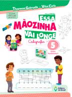 ESSA MAOZINHA VAI LONGE - CALIGRAFIA 5 ANO - 2021