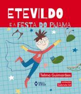ETEVILDO E A FESTA DO PIJAMA