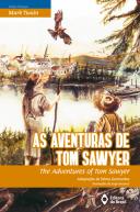 AS AVENTURAS DE TOM SAWYER / THE ADVENTURES OF TOM SAWYER